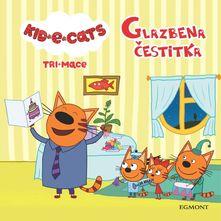 Kid-E-Cats Tri mace-Glazbena čestitka