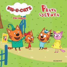 Kid-E-Cats Tri mace-Prava ljepota