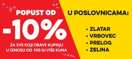 Ostvari 10% popusta na kupnju u našim prodavaonicama u Zlataru, Vrbovcu, Prelogu i Zelini