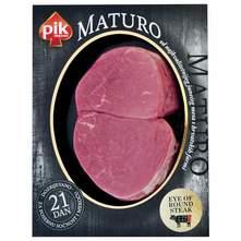 PIK Maturo Eye of round steak